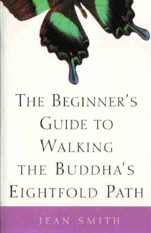 Beginner's Guide to Walking Buddha Eightfold Path